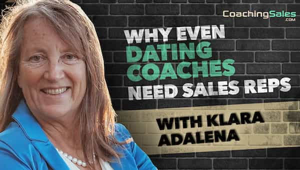 why even dating coaches need sales reps